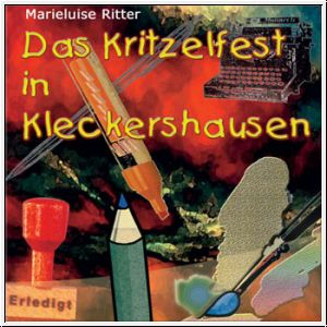 Das Kritzelfest in Kleckershausen